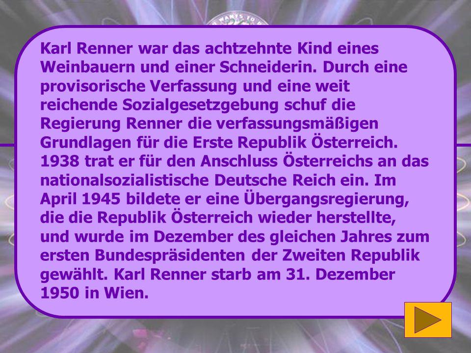 Karl Renner war das achtzehnte Kind eines Weinbauern und einer Schneiderin.