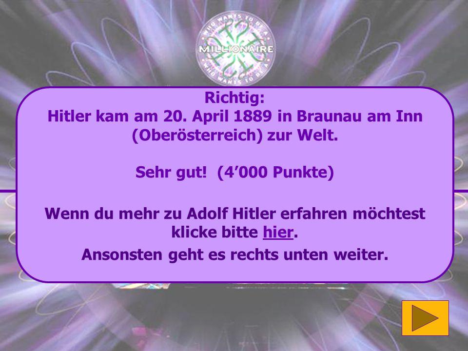 Wenn du mehr zu Adolf Hitler erfahren möchtest klicke bitte hier.
