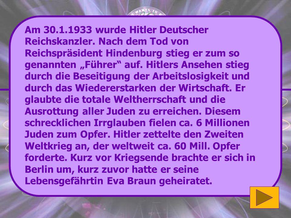 Am 30. 1. 1933 wurde Hitler Deutscher Reichskanzler