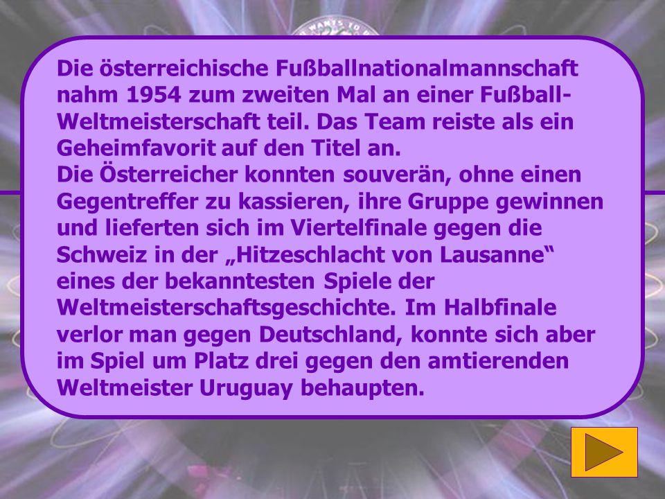 Die österreichische Fußballnationalmannschaft nahm 1954 zum zweiten Mal an einer Fußball-Weltmeisterschaft teil. Das Team reiste als ein Geheimfavorit auf den Titel an.
