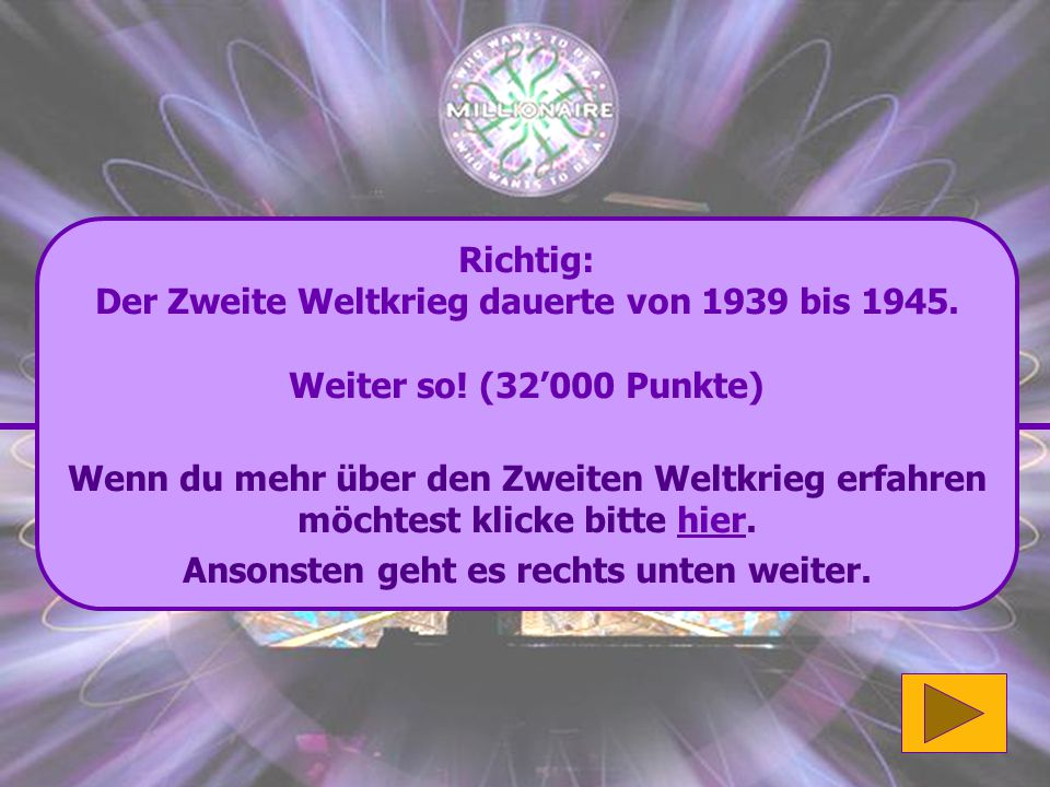 Der Zweite Weltkrieg dauerte von 1939 bis 1945.