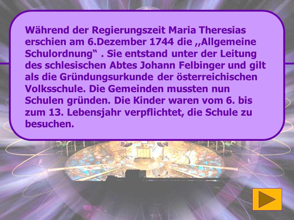 Während der Regierungszeit Maria Theresias erschien am 6