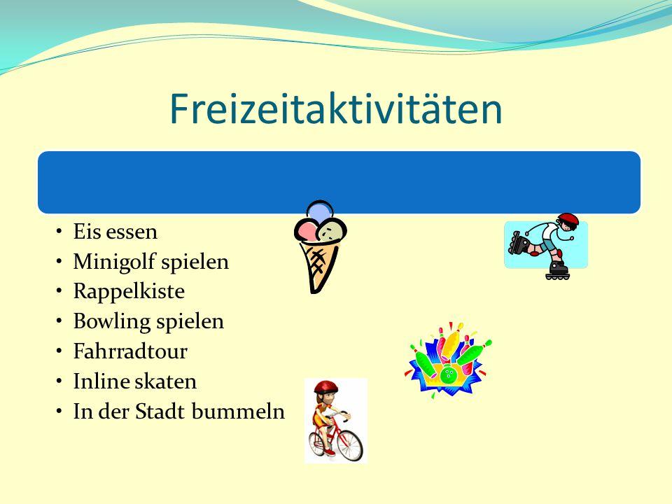 Freizeitaktivitäten Eis essen Minigolf spielen Rappelkiste