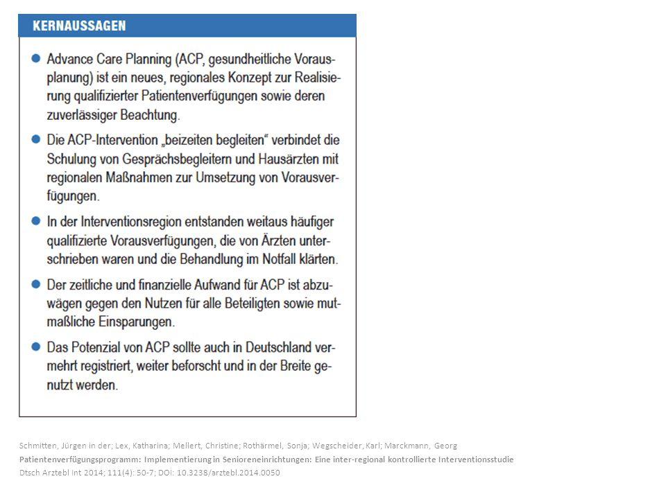 Schmitten, Jürgen in der; Lex, Katharina; Mellert, Christine; Rothärmel, Sonja; Wegscheider, Karl; Marckmann, Georg
