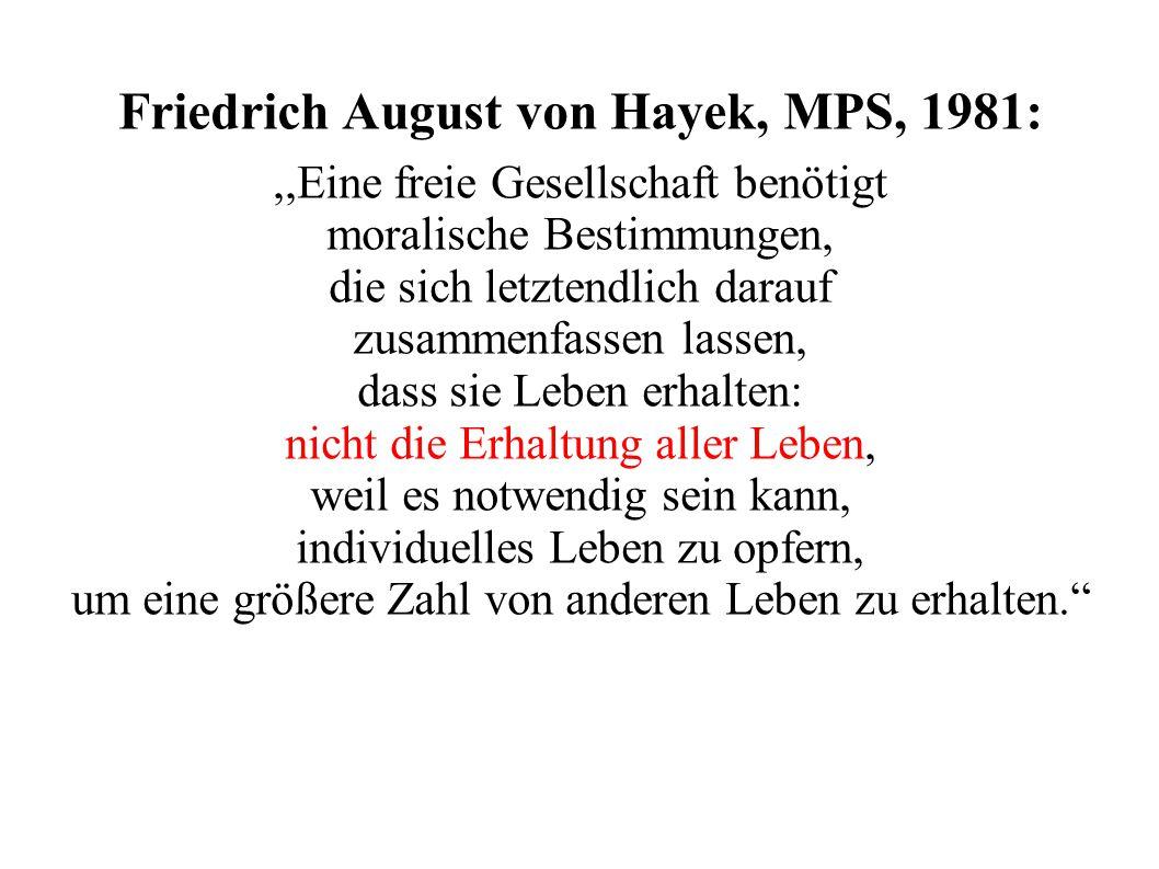Friedrich August von Hayek, MPS, 1981: