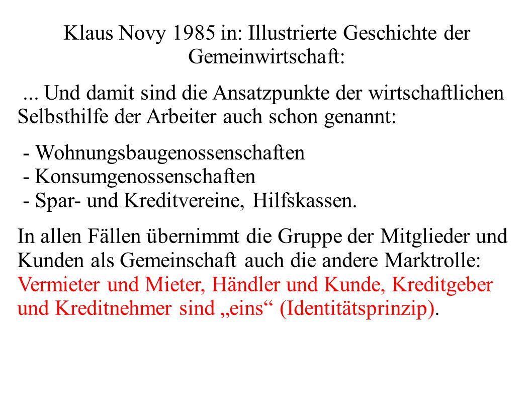 Klaus Novy 1985 in: Illustrierte Geschichte der Gemeinwirtschaft: