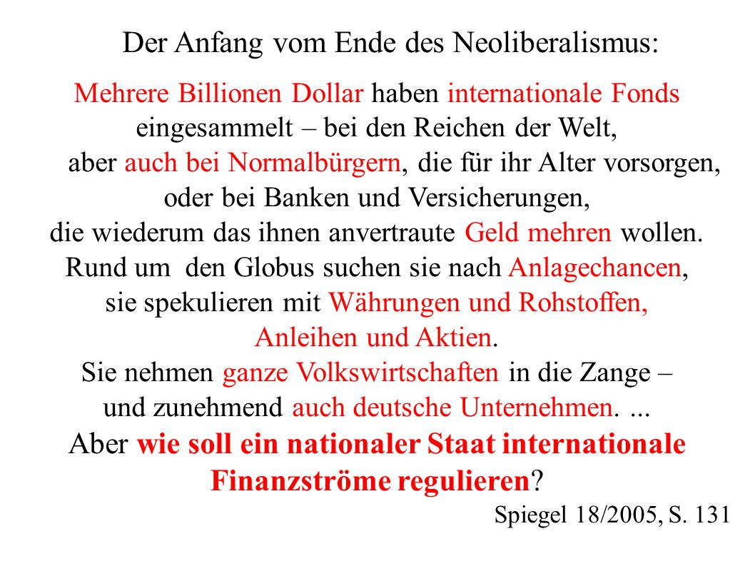 Aber wie soll ein nationaler Staat internationale