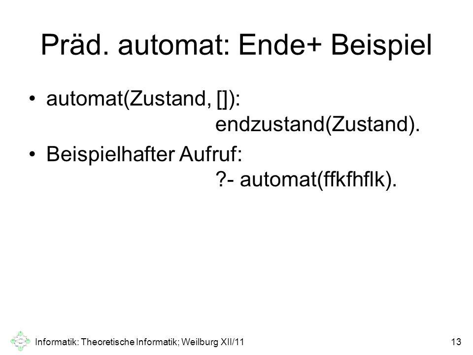 Präd. automat: Ende+ Beispiel