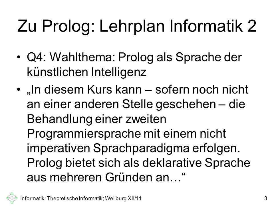 Zu Prolog: Lehrplan Informatik 2