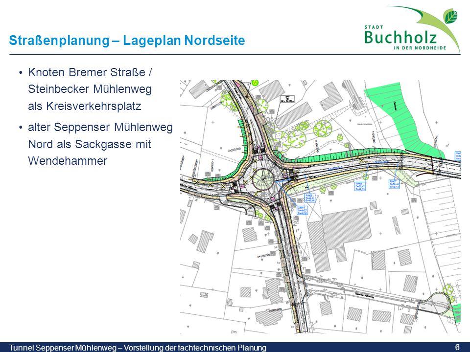 Straßenplanung – Lageplan Nordseite