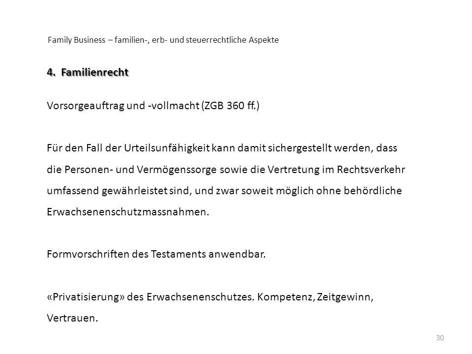 Vorsorgeauftrag und -vollmacht (ZGB 360 ff.)