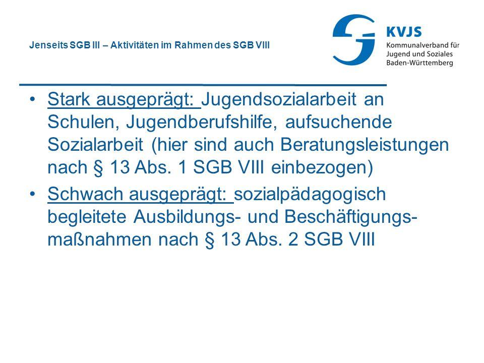 Jenseits SGB III – Aktivitäten im Rahmen des SGB VIII