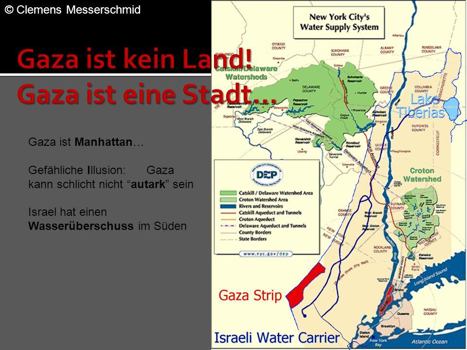 Gaza ist kein Land! Gaza ist eine Stadt…