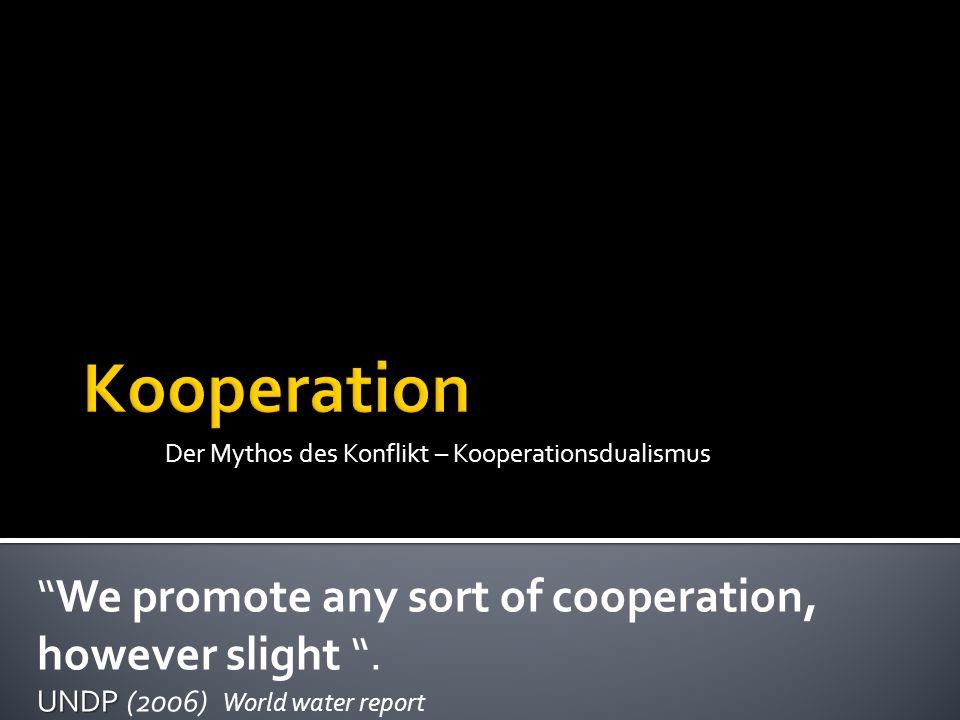 Der Mythos des Konflikt – Kooperationsdualismus