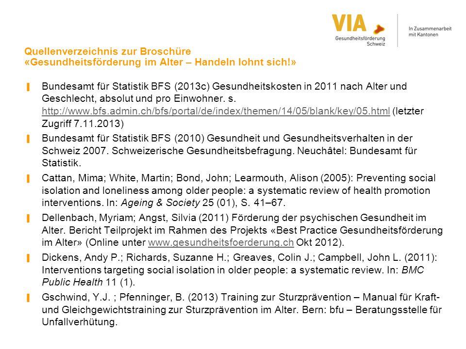 Quellenverzeichnis zur Broschüre «Gesundheitsförderung im Alter – Handeln lohnt sich!»