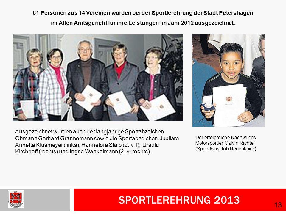 im Alten Amtsgericht für ihre Leistungen im Jahr 2012 ausgezeichnet.