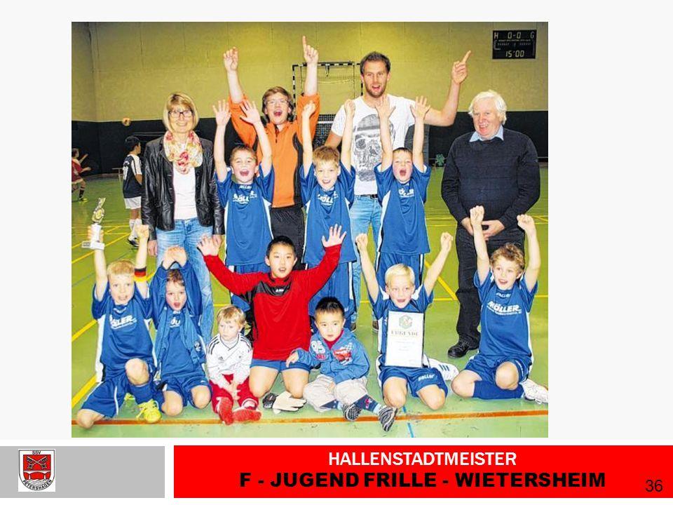 Hallenstadtmeister F - Jugend Frille - Wietersheim