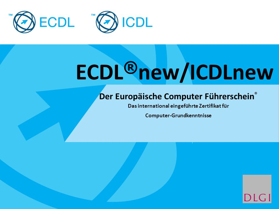 ECDL®new/ICDLnew Der Europäische Computer Führerschein®