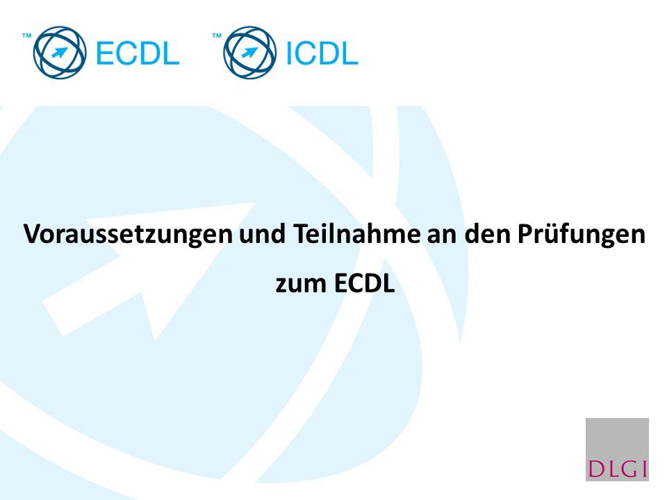 Voraussetzungen und Teilnahme an den Prüfungen zum ECDL