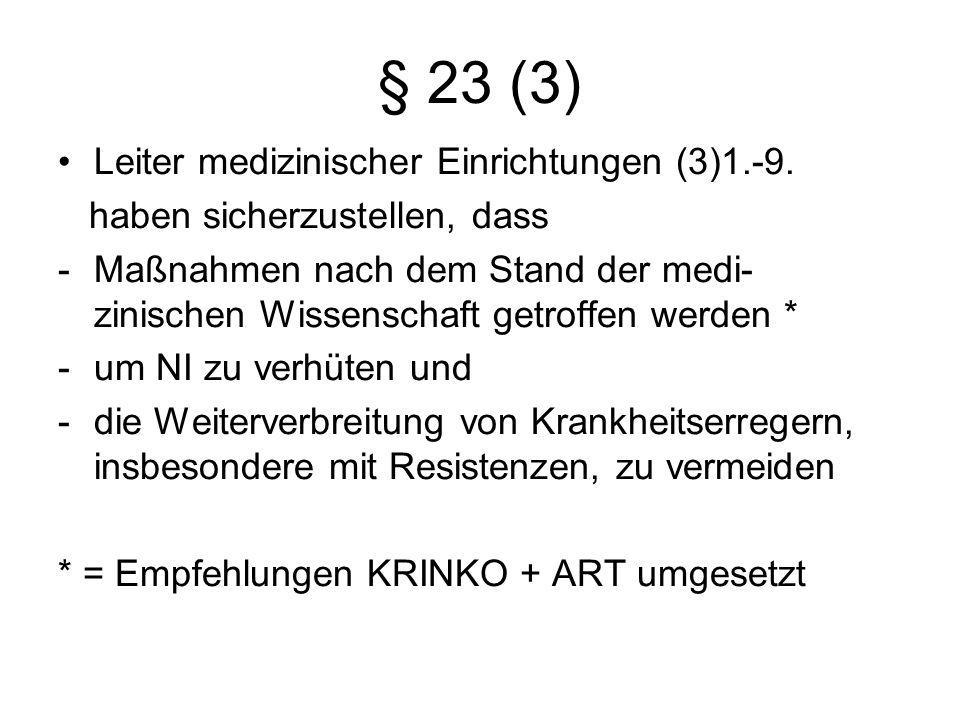 § 23 (3) Leiter medizinischer Einrichtungen (3)1.-9.