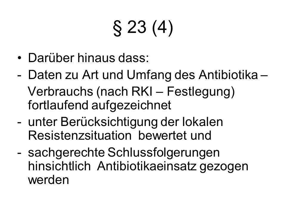 § 23 (4) Darüber hinaus dass: