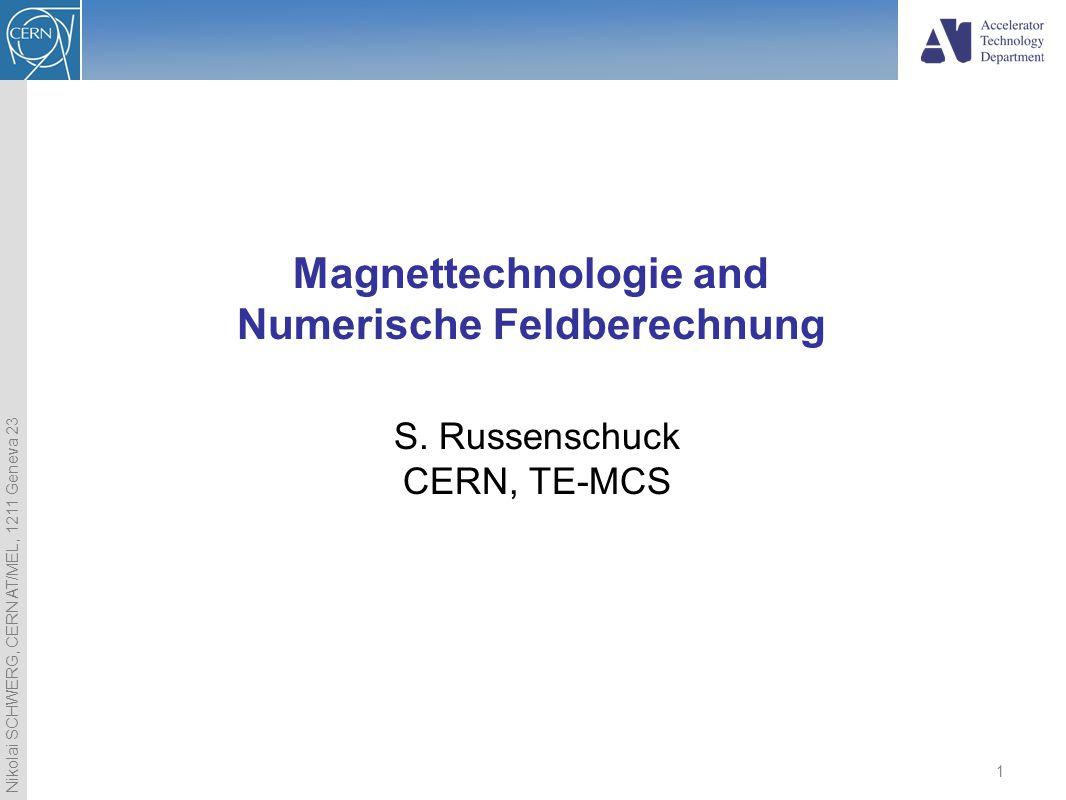 Magnettechnologie and Numerische Feldberechnung