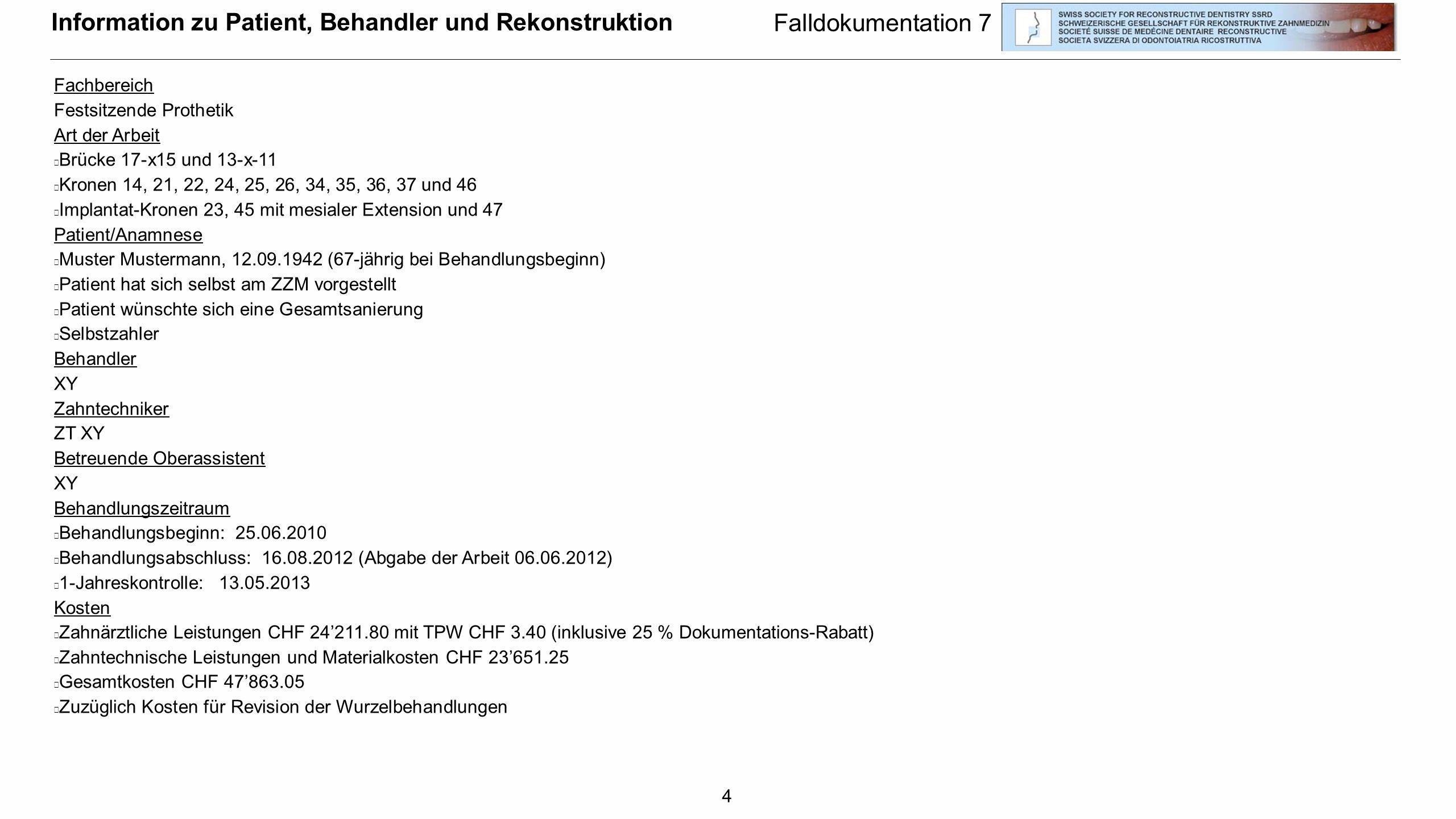 Information zu Patient, Behandler und Rekonstruktion