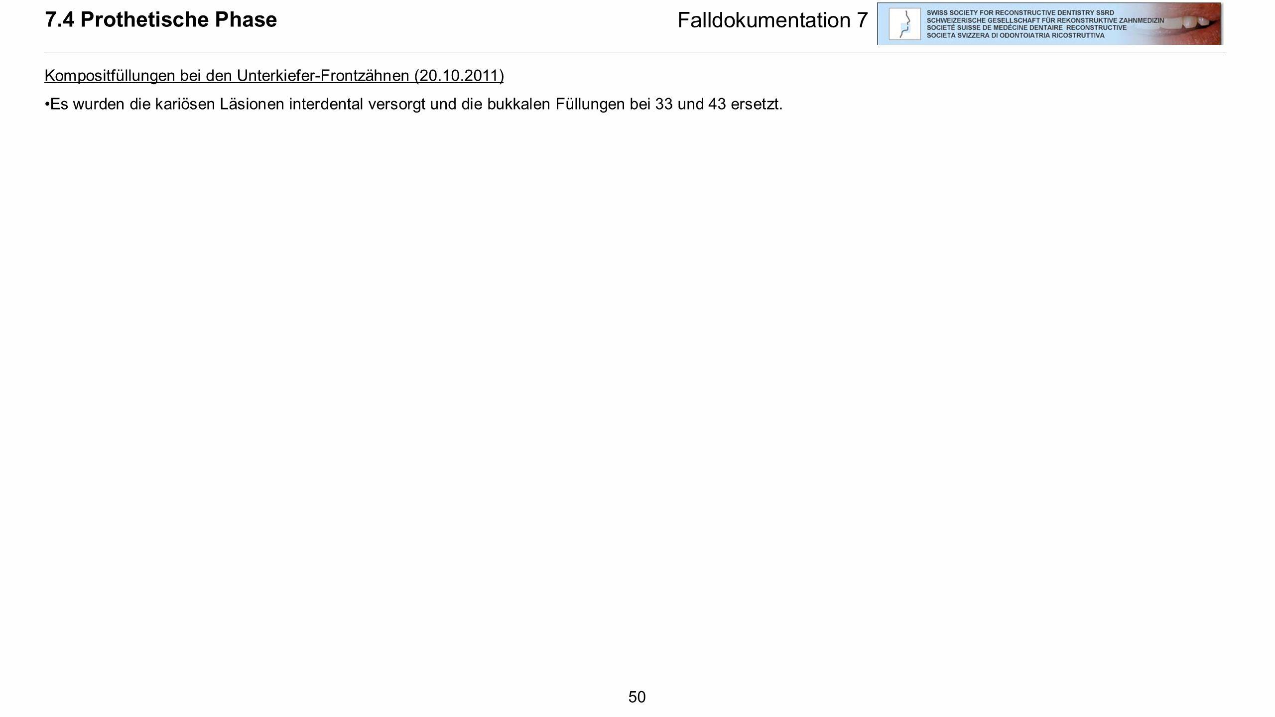 7.4 Prothetische Phase Falldokumentation 7