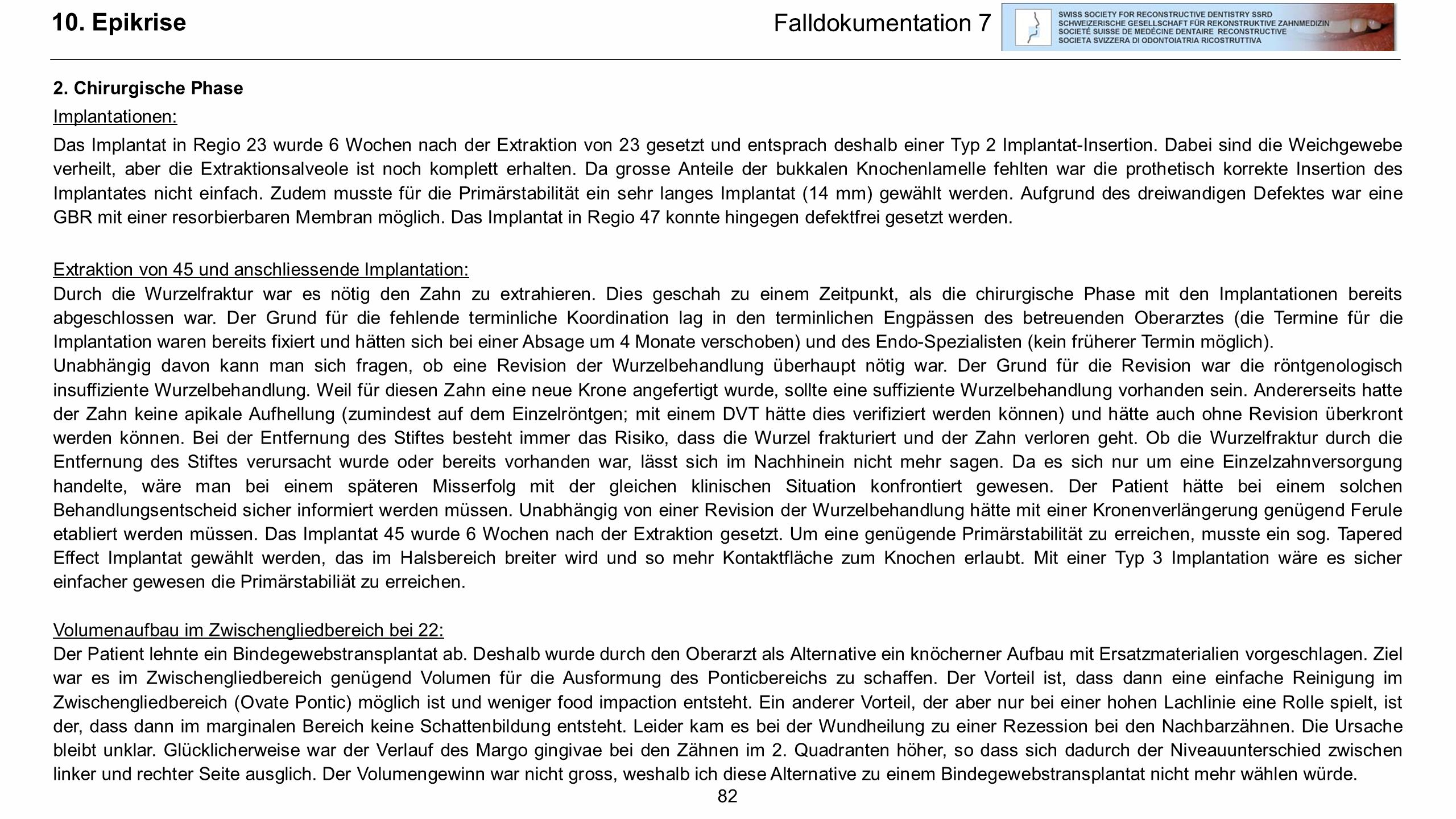 10. Epikrise Falldokumentation 7 2. Chirurgische Phase Implantationen: