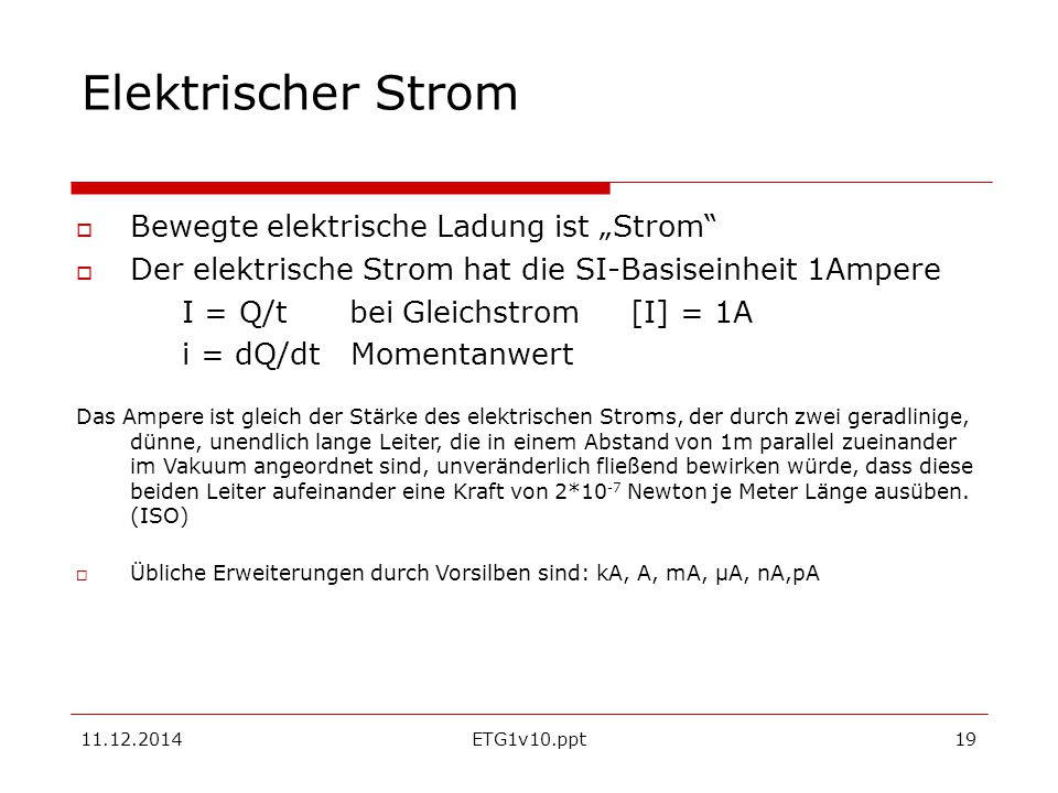 """Elektrischer Strom Bewegte elektrische Ladung ist """"Strom"""