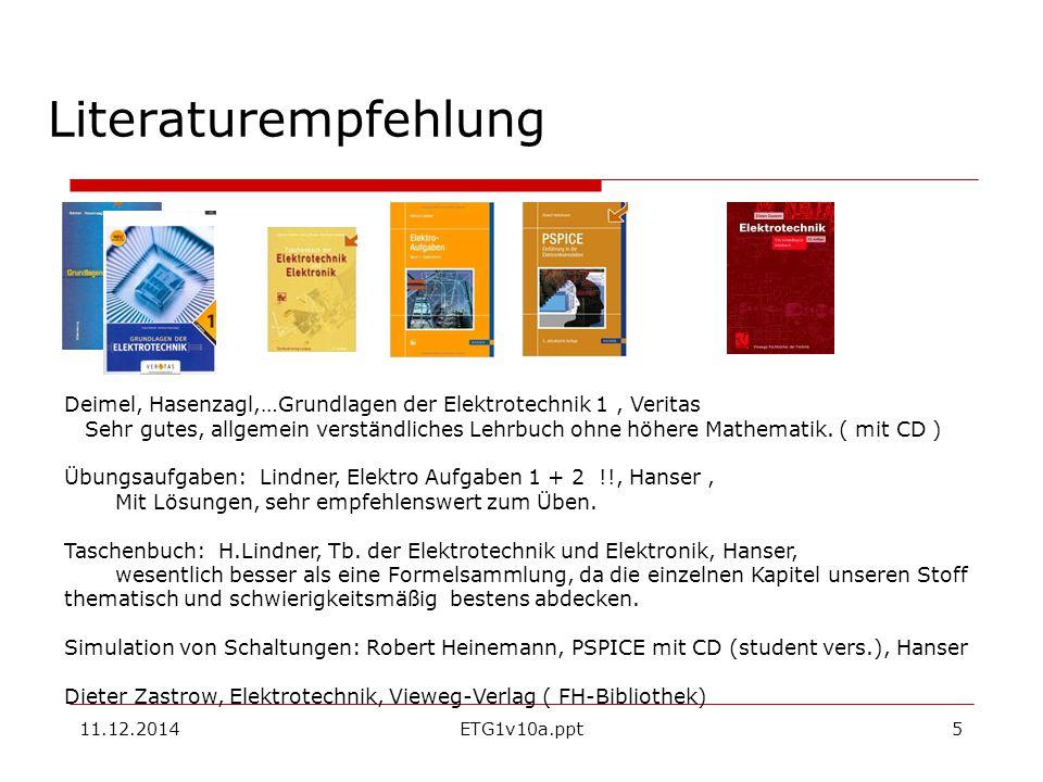 Literaturempfehlung Deimel, Hasenzagl,…Grundlagen der Elektrotechnik 1 , Veritas.