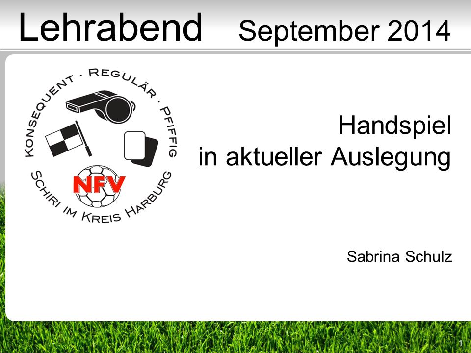 Lehrabend September 2014 Handspiel in aktueller Auslegung