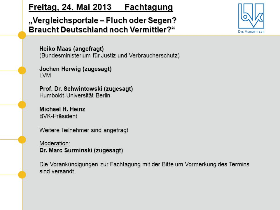 Freitag, 24. Mai 2013 Fachtagung