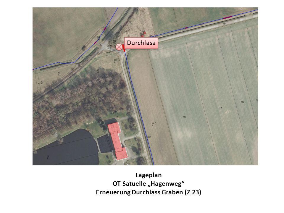 """OT Satuelle """"Hagenweg Erneuerung Durchlass Graben (Z 23)"""