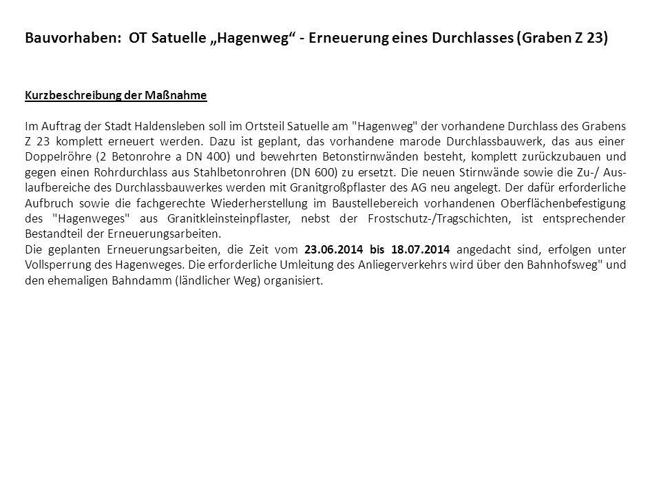 """Bauvorhaben: OT Satuelle """"Hagenweg - Erneuerung eines Durchlasses (Graben Z 23)"""