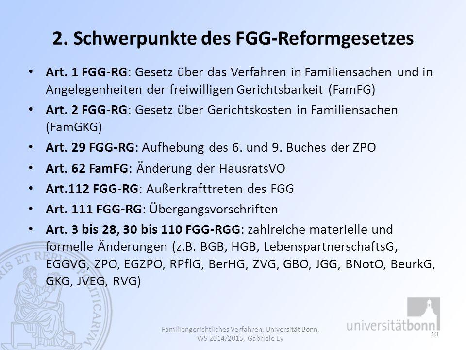 2. Schwerpunkte des FGG-Reformgesetzes