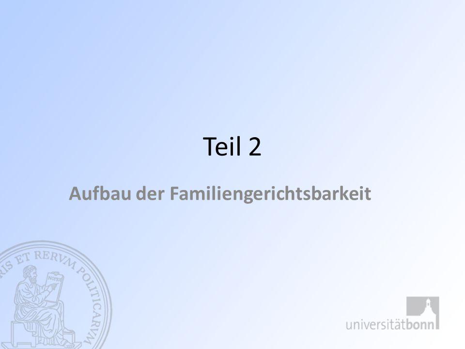 Aufbau der Familiengerichtsbarkeit