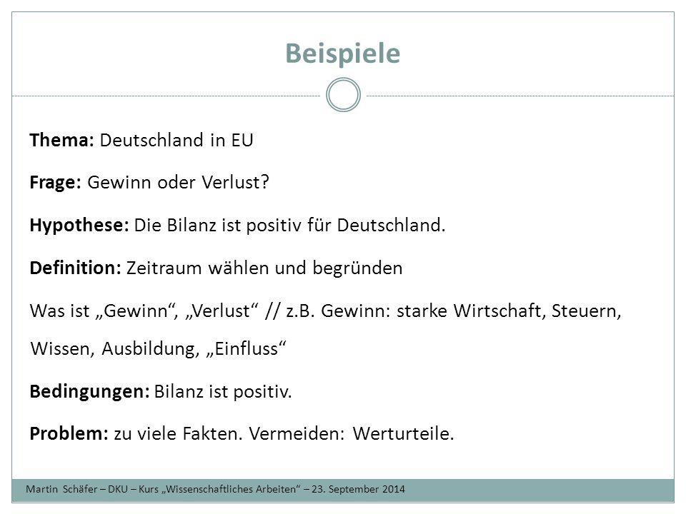 Beispiele Thema: Deutschland in EU Frage: Gewinn oder Verlust