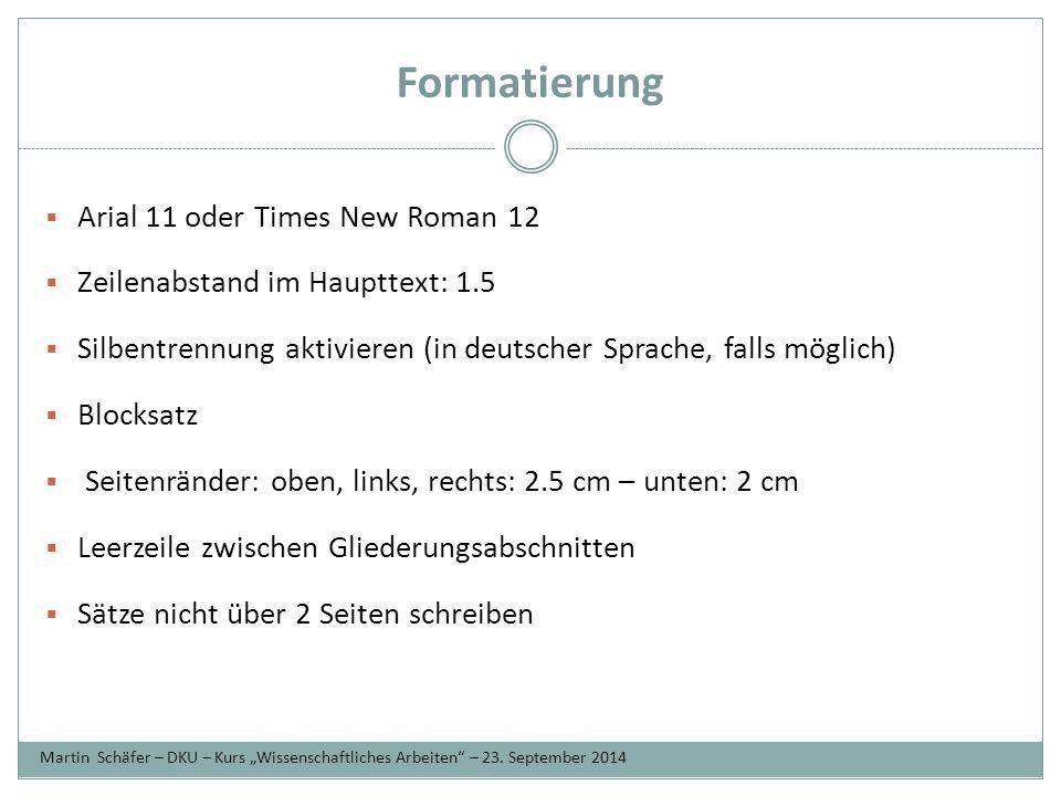 Formatierung Arial 11 oder Times New Roman 12