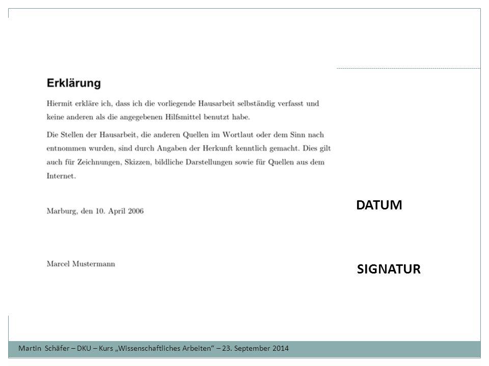 """Ziele DATUM. SIGNATUR. Martin Schäfer – DKU – Kurs """"Wissenschaftliches Arbeiten – 23."""