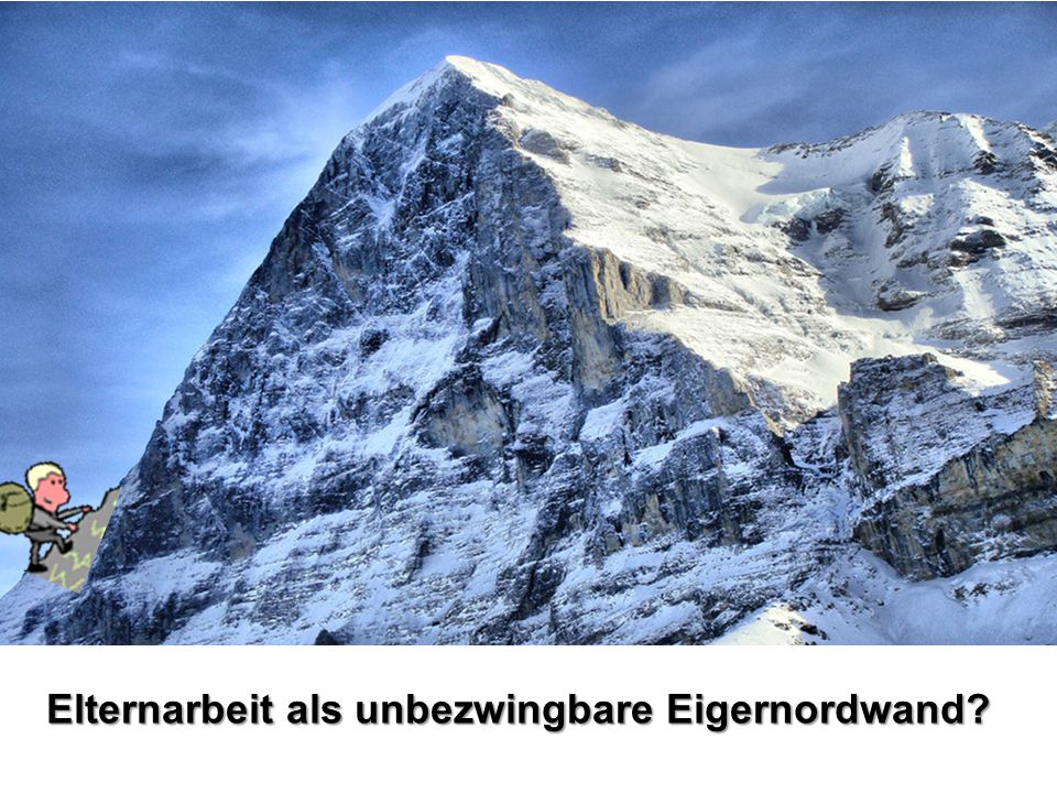 Elternarbeit als unbezwingbare Eigernordwand