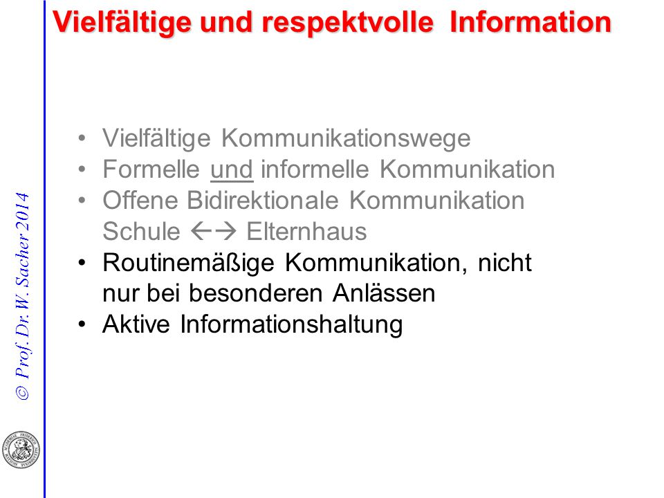 Vielfältige und respektvolle Information
