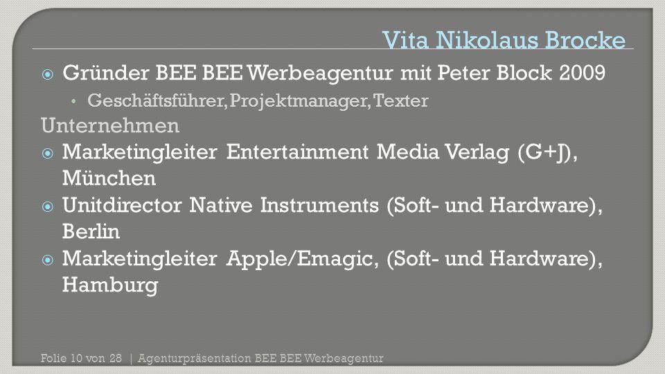 Vita Nikolaus Brocke Gründer BEE BEE Werbeagentur mit Peter Block 2009
