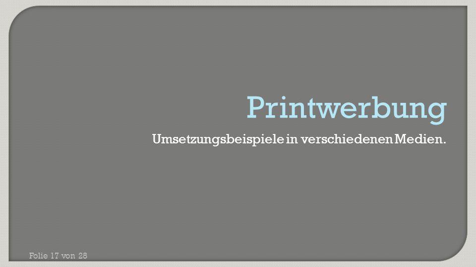 Printwerbung Umsetzungsbeispiele in verschiedenen Medien.