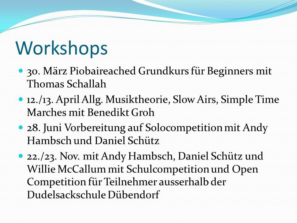 Workshops 30. März Piobaireached Grundkurs für Beginners mit Thomas Schallah.