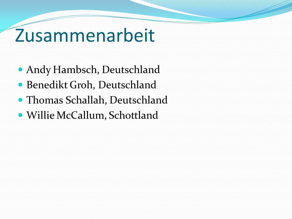 Zusammenarbeit Andy Hambsch, Deutschland Benedikt Groh, Deutschland