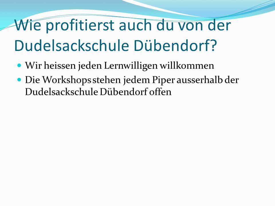 Wie profitierst auch du von der Dudelsackschule Dübendorf