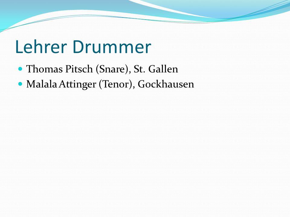 Lehrer Drummer Thomas Pitsch (Snare), St. Gallen
