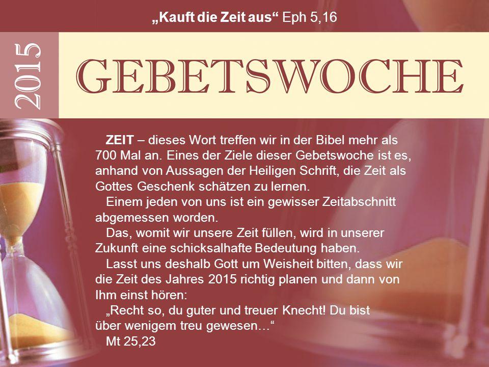 """""""Kauft die Zeit aus Eph 5,16"""
