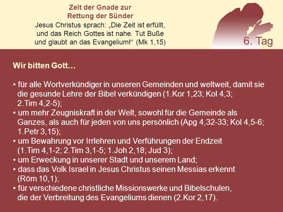 """Zeit der Gnade zur Rettung der Sünder. Jesus Christus sprach: """"Die Zeit ist erfüllt, und das Reich Gottes ist nahe. Tut Buße."""